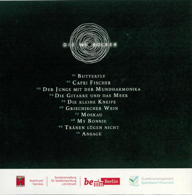 Rückseite CD Cover Die WS Rocker, mit den Titeln: Butterfly, Capri Fischer, Der junge mit der Mundharmonika, Die Gitarre und das Meer, Die kleine Kneipe, Griechischer Wein, Moskau, My Bonnie, Tränen lügen nicht, Ansage